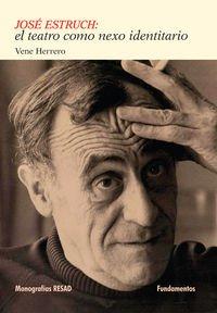 José Estruch: El Teatro Como Nexo Identitario (Arte / Teoría teatral)