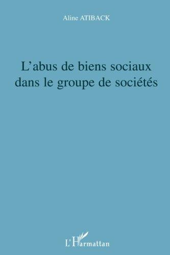 L'abus de biens sociaux dans le groupe de sociétés