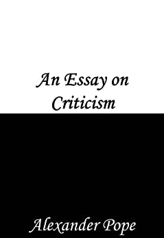 An Essay on Criticism by [Pope, Alexander]