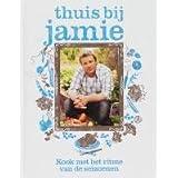 Thuis bij Jamie: kook met het ritme der seizoenen