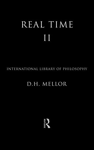 Real Time II (International Library of Philosophy)