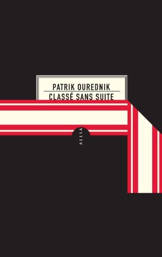 Classé sans suite par Patrik Ourednik