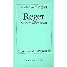 Max Reger - Mozart-Variationen, op. 132