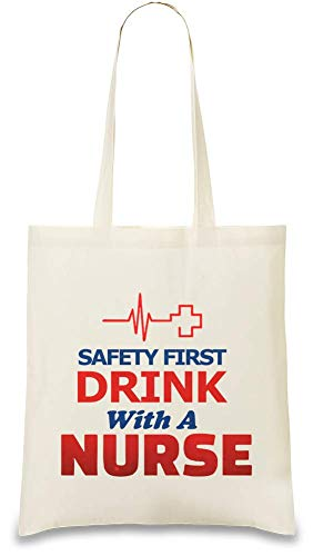 it einer Krankenschwester - Safety First Drink With A Nurse Custom Printed Tote Bag| 100% Soft Cotton| Natural Color & Eco-Friendly| Unique, Re-Usable & Stylish Handbag For Every ()