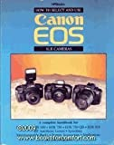 How to Select and Use Canon Eos Slr Cameras by Carl Shipman (31-Dec-1989) Paperback