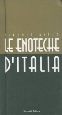 Le enoteche d'Italia.