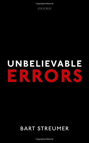 Unbelievable Errors: An Error Theory about All Normative (Bart Ideen)