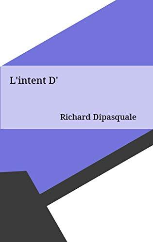 L'intent D' (Catalan Edition) por Richard Dipasquale