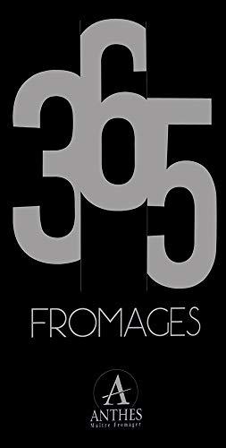 365 fromages par Anthes