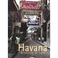 Havana: Districts of Light