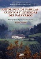 Antología de fábulas, cuentos y leyendas del País Vasco (Anboto) por Luis Barandiaran Irizar