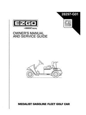 E-Z-GO EzGo 28297G011996Eigentümer Manuelle und Service Guide für Gas Medalist Fleet Golf Cars