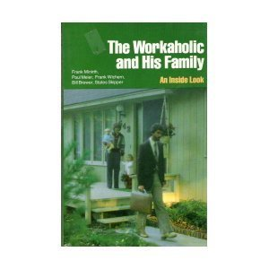 The Workaholic and His Family: An Inside Look