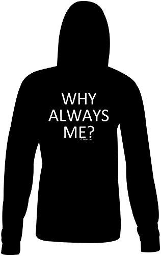 Why always me ★ Confortable veste pour femmes ★ imprimé de haute qualité et slogan amusant ★ Le cadeau parfait en toute occasion schwarz