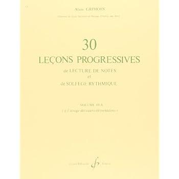 30 Lecons Progressives de Lecture de Notes et de Solfege Vol. 3a