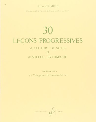 30 Lecons Progressives de Lecture de Notes et de Solfege Vol. 3a