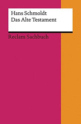 Das Alte Testament: Eine Einführung (Reclams Universal-Bibliothek)