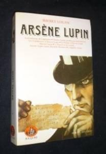 Arsène Lupin, tome 1 :La comtesse de Cagliostro. Lupin Gentleman cambrioleur. Les confidences d'Arsène Lupin Le retour de Lupin. Le Bouchon de cristal. Lupin contre Herlock Sholmes.L'aiguille creuse par Maurice Leblanc