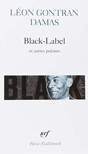 Black-Label/Graffiti/Poèmes nègres par Léon Gontran Damas