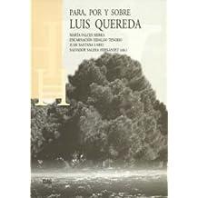 Para, por y sobre Luis Quereda (Homenajes)