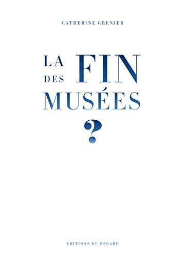 La fin des musées ?