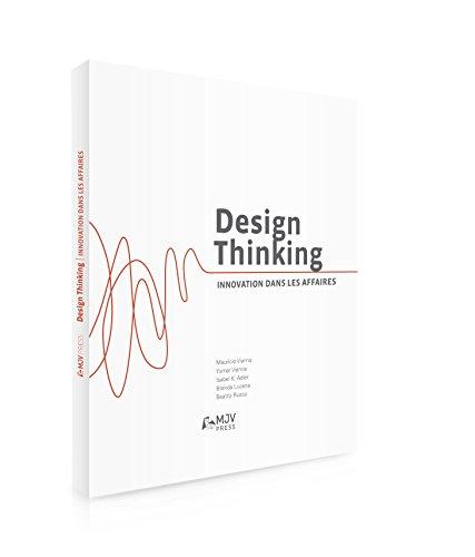 Design Thinking: L´innovation au service du business par Maurício Vianna