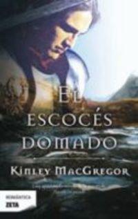 Descargar Libro EL ESCOCES DOMADO (BEST SELLER ZETA BOLSILLO) de Kinley Macgregor