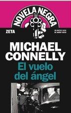 EL VUELO DEL ANGEL par Michael Connelly