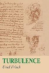 Turbulence: The Legacy of A. N. Kolmogorov by Uriel Frisch (1995-11-30)