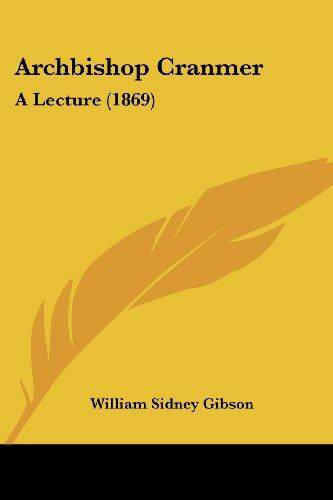 Archbishop Cranmer: A Lecture (1869)