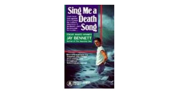 sing me a death song