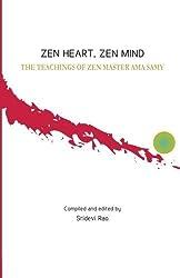 Zen Heart, Zen Mind: The Teachings of Zen Master Ama Samy by Ama Samy (2016-03-14)
