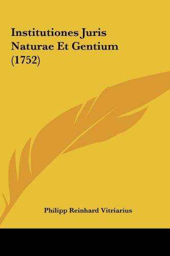 Institutiones Juris Naturae Et Gentium (1752)