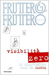Visibilità zero. Le disavventure dell'on. Slucca