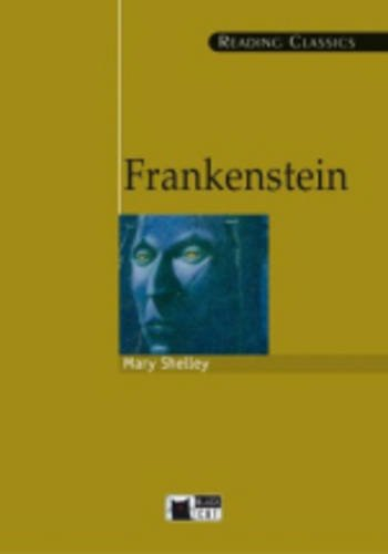 Frankenstein (Reading Classics) par Mary Wollstonecraft Shelley