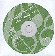 Trompete lernen mit Spass Band 1: CD