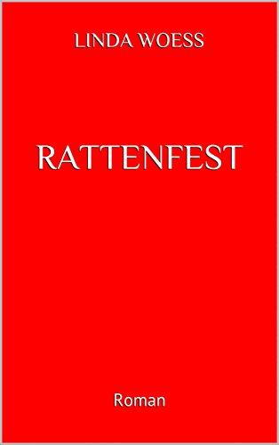 Buchseite und Rezensionen zu 'Rattenfest: Roman' von Linda Woess