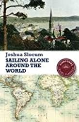 Sailing Alone Around the World (Stanfords Travel Classics)
