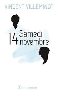 vignette de 'Samedi 14 novembre (Vincent Villeminot)'