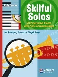 Philip Sparke: Skilful Solos (Trumpet). For Tromba, Cornetta, Flicorno