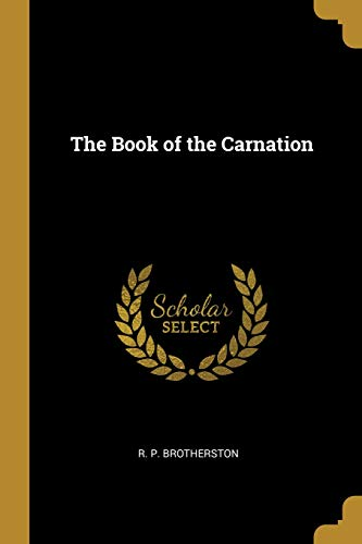 The Book of the Carnation -