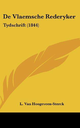 de Vlaemsche Rederyker: Tydschrift (1844)