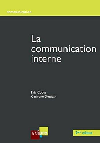 La communication interne par Eric Cobut, Christine Donjean