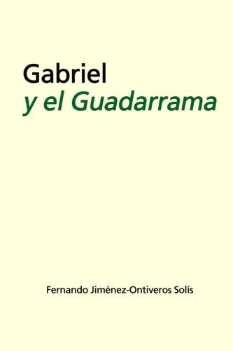 Gabriel y el Guadarrama por Fernando Jiménez-Ontiveros
