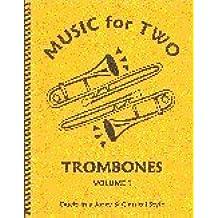 Musik für zwei Posaunen–Volume 1