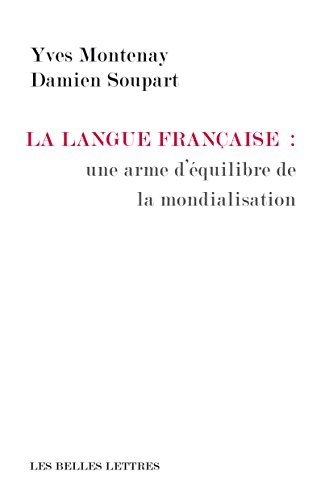 La Langue franaise : une arme d'quilibre de la mondialisation