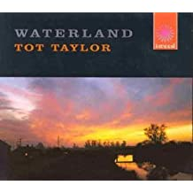 Waterland by Tot Taylor