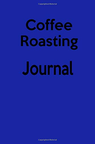 - Coffee Roasting Journal: Record your favorite coffee brew recipes