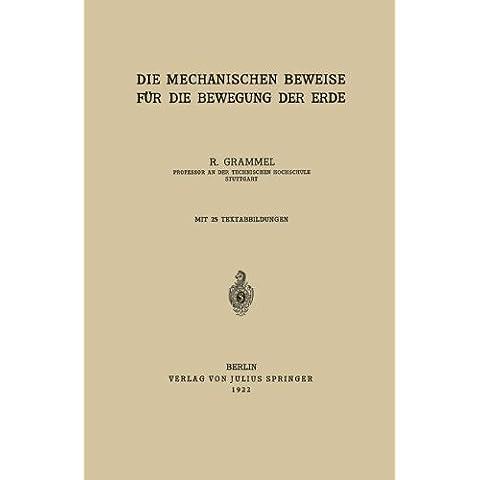 Die Mechanischen Beweise Fur Die Bewegung Der Erde (Rheinisch-Westfälische Akademie der