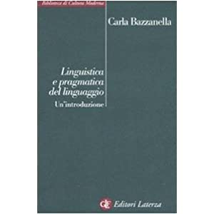 Linguistica e pragmatica del linguaggio. Un'introd